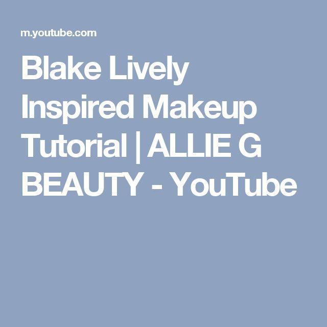 blake lively hair tutorial