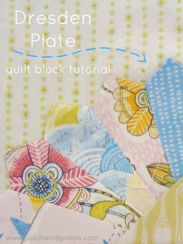 dresden plate quilt tutorial