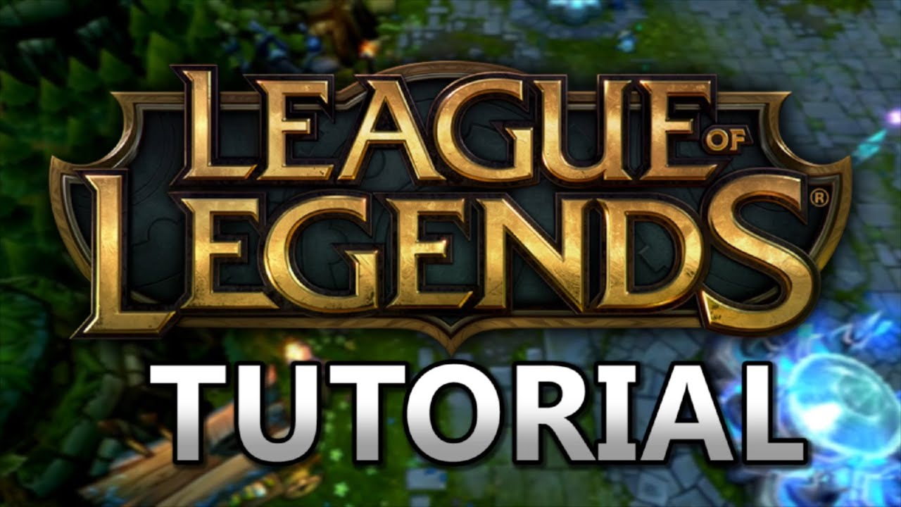 how to play league of legends tutorial