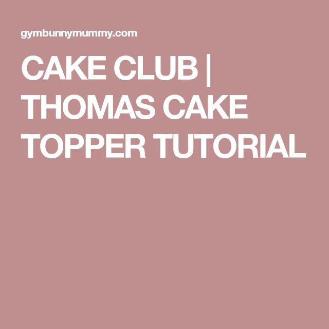 thomas cake topper tutorial